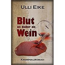 Blut ist dicker als Wein: Kriminalroman (Caro-und-Nessie-Kriminalromane 1)