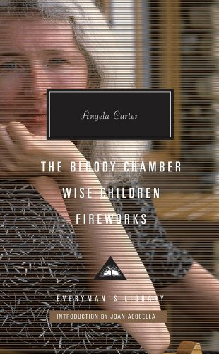 The Bloody Chamber, Wise Children, Fireworks por Angela Carter