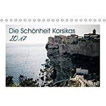 Die Schönheit Korsikas (Tischkalender 2017 DIN A5 quer): Korsika Landschaftskalender (Monatskalender, 14 Seiten ) (CALVENDO Orte)