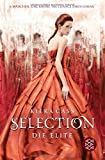Selection – Die Elite