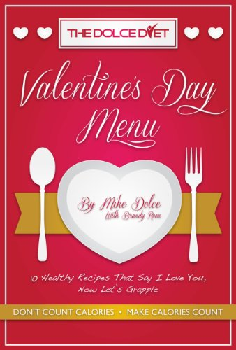 The Dolce Diet Valentine S Day Menu Ebook Mike Dolce Brandy Roon