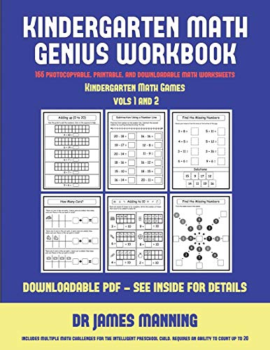 Kindergarten Math Games (Kindergarten Math Genius): This book is designed for preschool teachers to challenge more able preschool students: Fully copyable, printable, and downloadable (Kindergarten Math Games)
