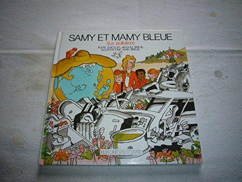 Samy et mamy bleue : La pollution