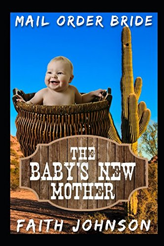 mail-order-bride-the-babys-new-mother-clean-and-wholesome-western-historical-romance-the-mcgee-bride