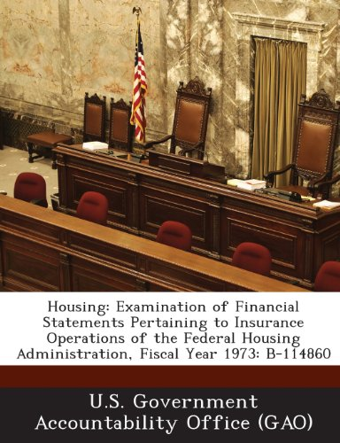 Housing: Examination of Financial Statements Pertaining to Insurance Operations of the Federal Housing Administration, Fiscal y