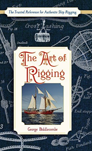 The Art of Rigging (Dover Maritime) by George Biddlecombe (2016-03-11)
