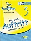 Der große Auftritt 3 - Vorspielstrecke Fiedel-Max: Vorspielstücke für Viola