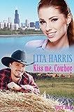 Kiss me, Cowboy: Carrie und Yancy - eine Cowboy Romance (Bluebonnet-Reihe 1)