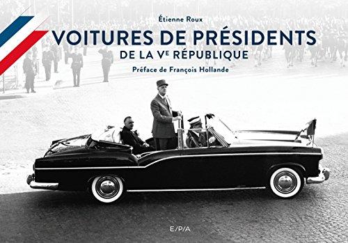 Voitures de présidents par Etienne Roux