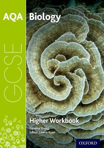 AQA GCSE Biology Workbook: Higher