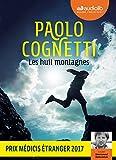 Les huit montagnes   Cognetti, Paolo (1978-....). Auteur