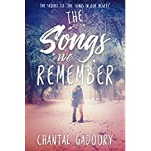 The Songs We Remember: A Young Adult Romance (The Songs in Our Hearts Book 2)
