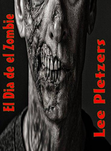 El Dia de el Zombie por Lee Pletzers