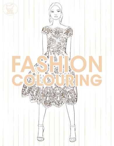 Fashion Colouring (Colouring Books) por Montana Forbes