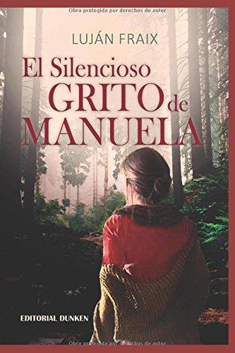 El silencioso grito de Manuela por Lujan fraix