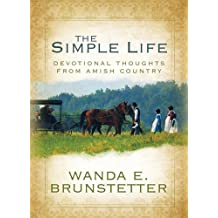 The Simple Life: Gift Edition (Inspirational Library) (English Edition)