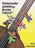Violoncello spielen(d) lernen. Eine Schule für Kinder: Violoncello spielend lernen, Bd.1