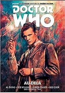 vignette de 'Doctor Who, le onzième docteur n° 1<br /> Au-delà (Al Ewing)'