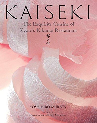 Kaiseki: The Exquisite Cuisine Of Kyoto's Kikunoi Restaurant por Yoshihiro Murata