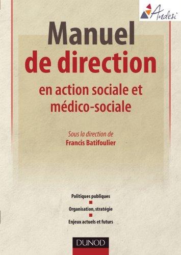 Manuel de direction en action sociale et mdico-sociale