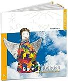Kinder und Religion: Was Erwachsene wissen sollten