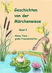 Geschichten von der Märchenwiese: Band II