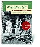 Biografiearbeit - Ratespaß mit Senioren: Aktivieren & Beschäftigen. Band 2: Haus & Garten, Tiere