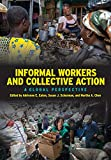 Informal Workers and Collective Action: A Global Perspective