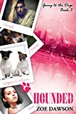Hounded (Going to the Dogs Book 3)