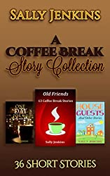 A Coffee Break Story Collection: 36 Short Stories