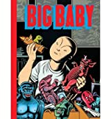[(Big Baby)] [Author: Charles Burns] published on (March, 2007)