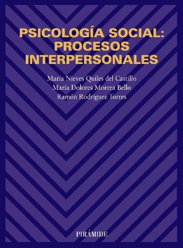 Psicología social: procesos interpersonales (Biblioteca Universitaria)