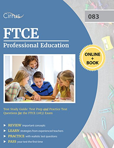 FTCE Professional Education Test Study Guide: Test Prep and Practice Test Questions for the FTCE (083) Exam (English Edition) (Ftce Professional Education Test)