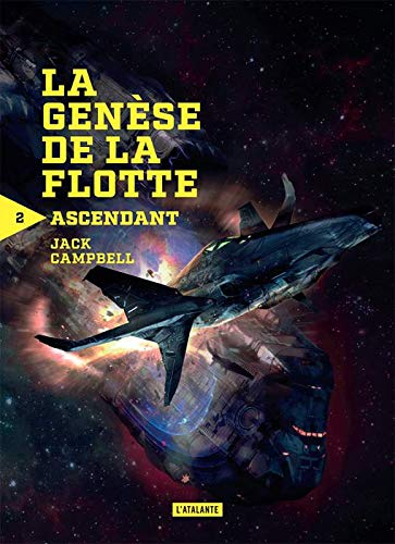 La génèse de la flotte, Tome 2 : Ascendant