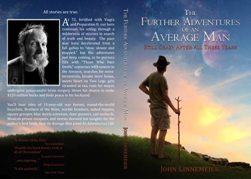 The Further Adventures of an Average Man: Still Crazy After All These Years (Color