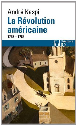 La révolution américaine: (1763-1789)