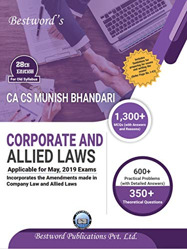 Munish Bhandari\'s Corporate And Allied Laws latest edition for CA Final Old Syllabus May 2019 Exams With 1300+ MCQS( With Answers & Reasons)
