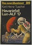 Havariefall Lun-ALF 17. Nach Berichten der Inspektion Raumsicherheit.