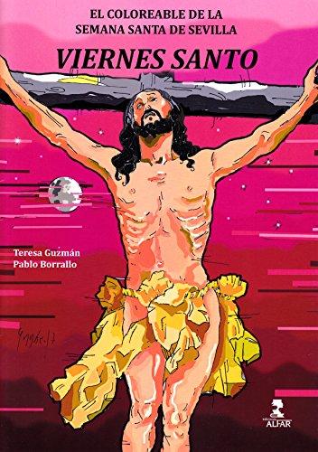 Viernes Santo (Biblioteca Infantil y Juvenil) por Pablo Jesús Borrallo Sánchez