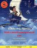 Mi sueño más bonito (español - ruso): Libro infantil bilingüe, con audiolibro descargable