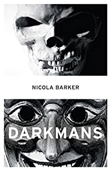 Darkmans by [Barker, Nicola]