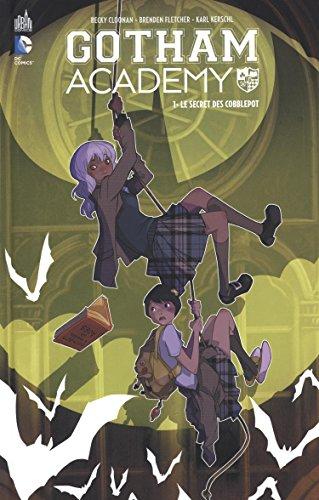 Gotham Academy (1) : Le secret des Cobblepot