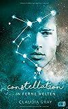 Constellation - In ferne Welten (Die Constellation-Reihe, Band 2)