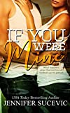 If You Were Mine (English Edition)