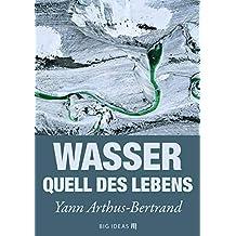 Wasser - Quell des Lebens (Big Ideas 1)