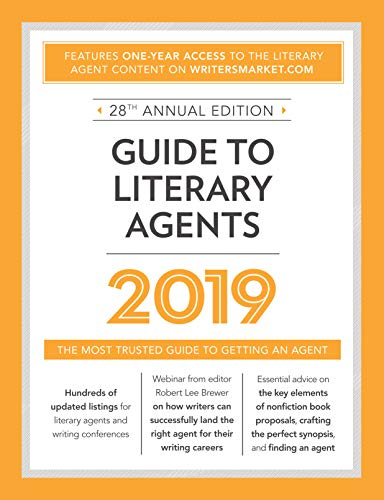 Guide to Literary Agents 2019: The Most Trusted Guide to Getting Published (Market) (English Edition)