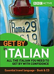 Get by in Italian: All the Italian You Need to Get by With Confidence (Italian Edition) by Rossella Peressini (2007-09-30)