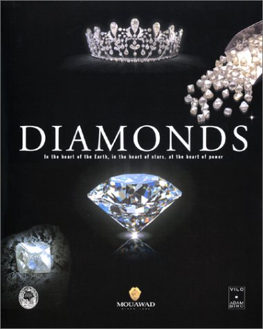 Diamonds: In the Heart of the Earth, in the Heart of Stars, at the Heart of Power par Hubert Bari
