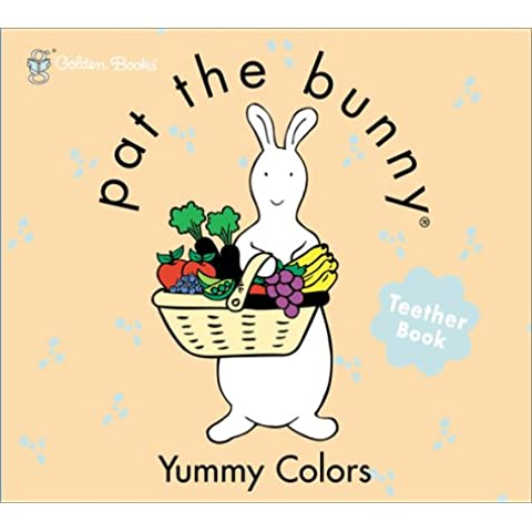Pat the Bunny Teether Book: Yummy Colors - Yummy Bunny