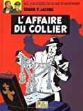 Blake et Mortimer, tome 10 - L'affaire du collier